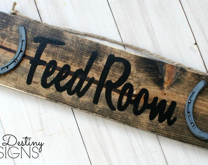 Feed Room Barn Sign - Stable Sign - Font B, rustic, horseshoe sign, rustic horse decor, barn wood, cabin, farmhouse, True Destiny, TDD25-1B