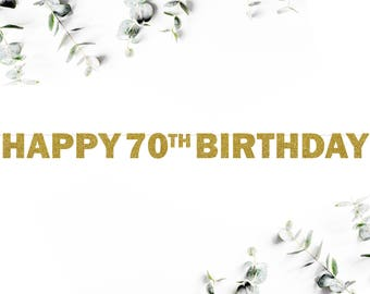 HAPPY 70TH BIRTHDAY! (F5) - glitter banner / party decor / seventy / photo booth / backdrop / decoration