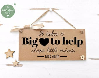 It Takes a BIG Heart Teacher Plaque Sign Personalised Keepsake Vintage Style