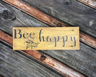 "Bright Yellow Vintage ""Bee Happy"" Reclaimed Wood Sign Made with Organic Milk Paint / Spring Decor / Gardening Sign / Nature Sign"