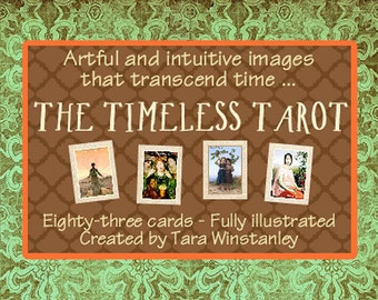 The Timeless Tarot / Striking artwork creates a unique Tarot with intuitive depth and style that follows the RWS style of reading