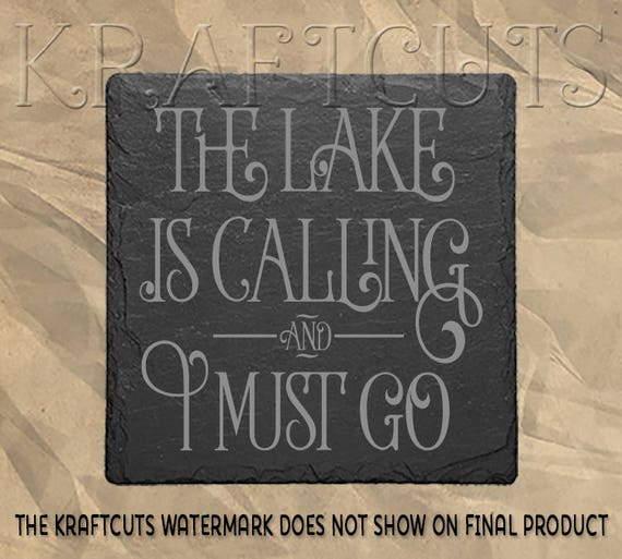 The Lake Is Calling Engraved Slate Coaster