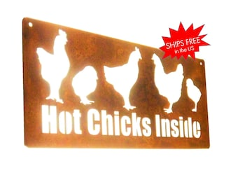 Rustic Metal Chicken Coop Sign -- HOT CHICKS INSIDE! chicken farmhouse, rooster sign, outdoor chicken sign, funny garden sign, she-shed sign