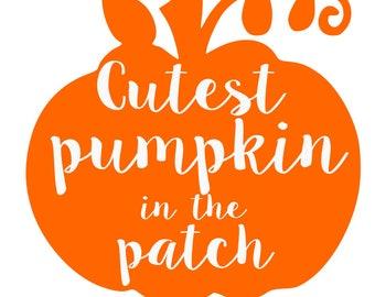 Cutest pumpkin in the patch SVG File, Quote Cut File, Silhouette File, Cricut File, Vinyl Cut File, Stencil