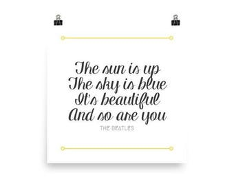 Art Print, Dear Prudence, The Sun Is Up The Sky Is Blue It's Beautiful And So Are You, The Beatles, Lyrics, Quote, Nursery Canvas Art