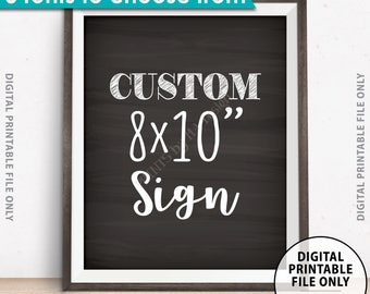 "Custom Sign Choose Your Text, Wedding, Birthday, Anniversary, Retirement, Graduation, Chalkboard Style PRINTABLE 8x10"" Portrait Sign"
