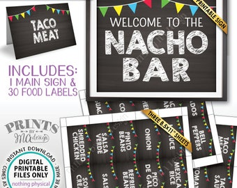 Nacho Bar Sign and Labels Welcome, Mexican Food Labels Build Your Own Nachos Station Chalkboard Style PRINTABLE Sign/Labels Instant Download