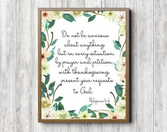 A4 Printable Scripture Wall Art - Philippians 4 : 6 Bible Verse Wall Decor - Do Not Be Anxious - Watercolor Floral Border Scripture -Digital