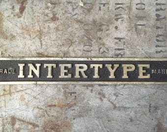 Vintage Metal Intertype Trademark Sign, Vintage Wall Decor, Farm House Decor, Rustic Vintage Decor Wall Hanging Signage, Industrial Decor