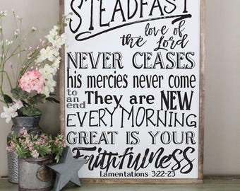 The Steadfast Love of the Lord Sign, Lamentations 3:22-23 Inspirational Sign, Great is Your Faithfulness, Bible Verse Sign, Farmhouse Decor