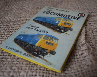 The Locomotive. How it Works. A Vintage Ladybird Book. Series 654
