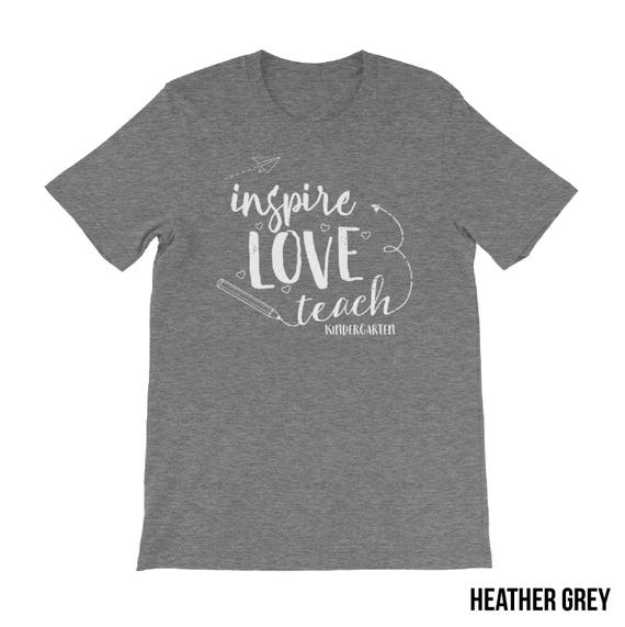 "Kindergarten ""Inspire Love Teach"" Teacher Tshirt 