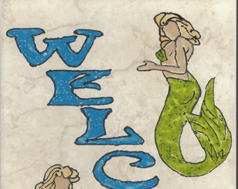 Mermaid Welcome #008 Hand Painted Kiln Fired Decorative Ceramic Wall Art Tile 8  x 12