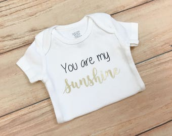 You are my Sunshine Bodysuit / Baby / Gender Neutral / Unisex / Cute