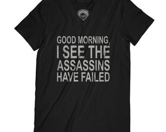 Fathers day shirt assassins have failed shirt funny t-shirt Humor t shirt gift for brother APV20
