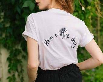 Embroidered have a nice day slogan daisy white tee
