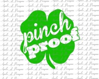 Pinch Proof, St. Patrick's Day, SVG, DXF, PDF