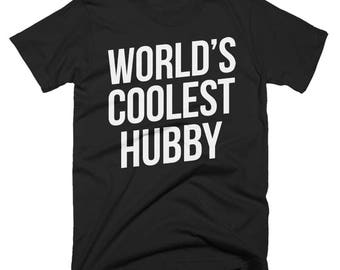 Worlds Coolest Hubby T-Shirt, Funny, Best Hubby T-Shirt, Birthday Gift, Present For Hubby