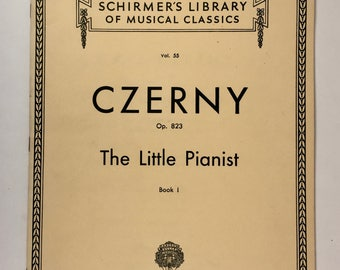 Classical Sheet Music Book, The Little Pianist, Book 1, Czerny, Schirmer's Library of Musical Classics, Vintage Piano Music Book, Rudiments