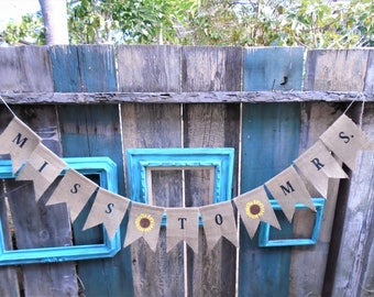 Miss to Mrs. Sunflower Burlap Banner Garland