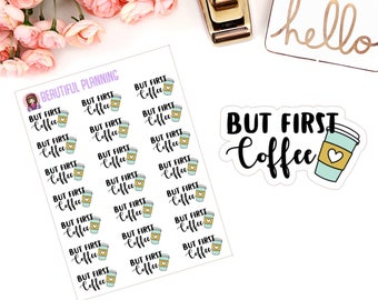 But First Coffee Planner Stickers & Die cut for use in ERIN CONDREN LIFEPLANNER ™, Happy Planner, Tn, Midori,