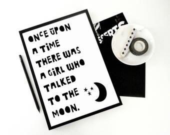 Girl Print A Girl Who Talked To The Moon, Nursery Print, Printable Art Print, Girl Room Wall Art, Moon Print, Baby Girl Room Decor, JPG PDF