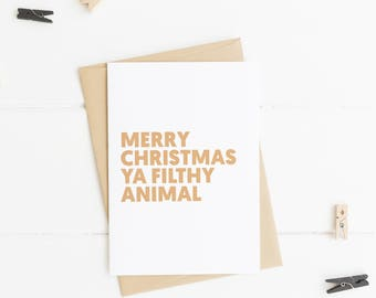 Merry Christmas ya filthy animal, Funny Christmas Card, Home Alone, Holiday Card; Xmas Card, Naughty Christmas Card, Funny Holiday Card