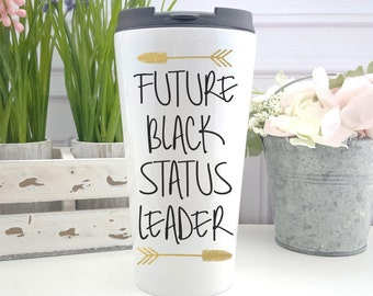 Younique Future Black Status Leader Travel Coffee Mug  - Be Younique - Glitter Cup - To Go Coffee Cup - Gift for Her - Younique Swag