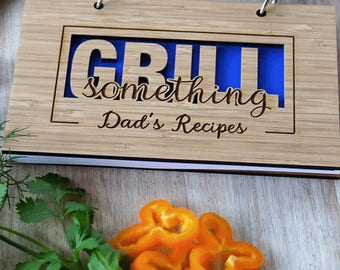 Grill Something Recipe Book for Gourmet Mom, Bakers Notebook, Recipe Book for the Bride, Bakers Club Present for her