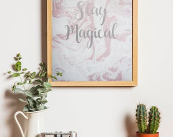 Stay Magical A4 Print Pink Marbled
