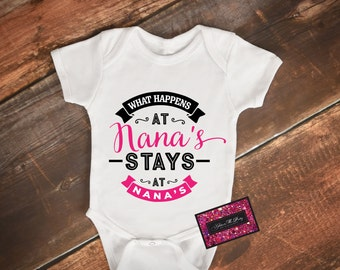 Glitter Baby Onesie - What Happens At Nana's Stays At Nana's