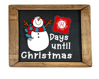 25 days until  Christmas count down snowman sign decal SVG Cut file  Cricut explore file Wood sign Decal vinyl decal wood sign cricut cameo