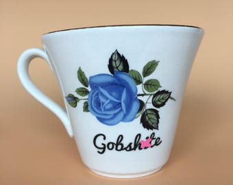 Gobsh*te | Ready To Buy Swear Teacup and Saucer | Funny Rude Insult Obscenity Profanity | Unique Gift Idea