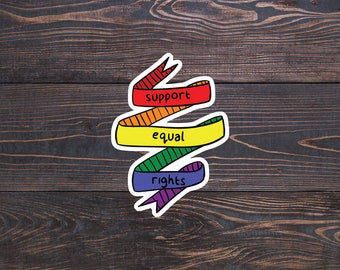 Support Equal Rights - LGBTQ Pride Flag Decal - Gay Rights stickers - LGBT Equality Gay Sticker - Lesbian/Gay Gift - Love Wins/Love is Love