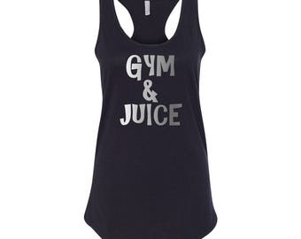 """Workout tank tops with funny sayings """"Gym and juice"""" - workout tank with sayings, muscle tank tops for women, gym tank, racerback tank top"""