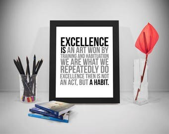 Excellence Quotes, Habit Print Art, Office Prints Poster, Business Poster, Excellence Print, Excellence Poster