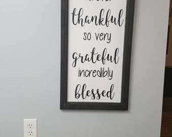 Thankful Grateful Blessed sign, Grateful thankful blessed sign, rustic wood sign, thankful sign, inspirational wood sign, Inspirational sign