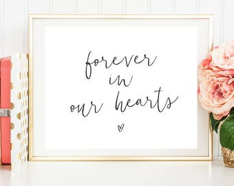 Forever in our Hearts, In loving memory sign, printable wedding sign, we know you'd be here today, in memory of, rustic wedding sign, pphw23