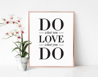 Quotes, Word prints 'Do What You Love What You Do' Inspiring sayings, Fast shipping to USA & UK