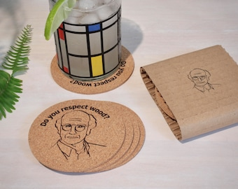 """Set of 8 """"Do you respect wood?"""" Coasters. Curb Your Enthusiasm, Larry David"""