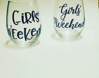 Girls Weekend Wine Glasses, Personalized Stemless Wine Glasses, Custom Wine Glasses, Girl's Weekend Glasses, Personalized Glasses