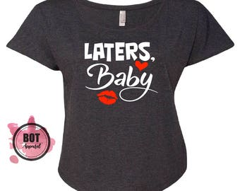Fifty Shades Of Grey Laters Baby  Women's Triblend Dolman