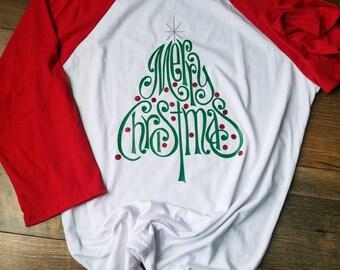 Woman's Christmas Shirt - Merry Christmas Shirt - Ladies Christmas Raglan - Christmas Shirt - Christmas Raglan - Christmas Tree Raglan
