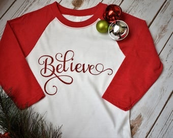 Believe Christmas Shirt - Kids Christmas Shirts - Girls Christmas Shirt - Merry Christmas Shirt - Belive Raglan - Kids Christmas Clothing