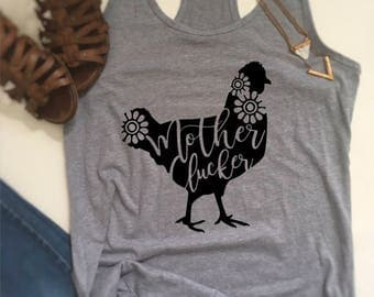 Chicken shirt, mother clucker shirt, ladies chicken shirt, womens chicken shirt, ladies farming shirt, womens farming shirt, chicken tshirt