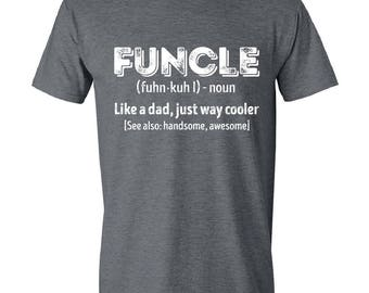 Funcle, Funcle shirt, Funcle Definition, Uncle Shirt, fashion funny, funcle Definition Shirt, Funny Shirt, Cooler Uncle shirt, Mens, GRAY.