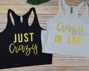 Crazy in Love, Just Crazy Racerback Tanks: Bachelorette Party Bridesmaid Maid of Honor Bride Shirts