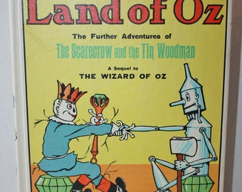 The LAND OF OZ The Further Adventures of The Scarecrow and the Tin Woodman L. Frank Baum 1904