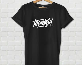 Thankful shirt - Thanksgiving shirt, thankful tshirt, thanksgiving tshirt, thankful and blessed, holiday shirt, turkey shirt, fall shirt