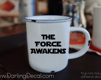 The Force Awakens Adhesive Decal DIY Wine Glass Mug Coffee Cup Tumbler Do it Yourself Budget Gift Use the Force Jedi Dad Father Fathers Day